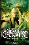 Les Chevaliers d'Émeraude - T1 - Le feu dans le ciel - ROBILLARD ANNE  - Science fiction - Robillard Anne - Libristo