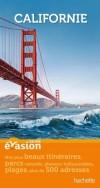 Guide Evasion Californie -   Itinéraires et  adresses pour construire le voyage qui vous ressemble. - Isabelle Villaud - Voyages,  loisirs - Collectif - Libristo