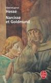 Narcisse et Goldmund - Dans l'Allemagne du Moyen-Age - Hermann Hesse - Roman - HESSE Hermann - Libristo