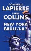 New York brûle-t-il ? - LAPIERRE Dominique, Collins Larry - Libristo