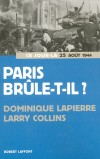 Paris brûle-t-il ? - LAPIERRE Dominique, Collins Larry - Libristo