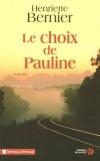 Le choix de Pauline - Caffier Michel - Libristo