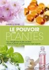 Le pouvoir des plantes - James A. Duke -  Médecine, santé, bien-être, plantes, jardinage - DUKE James A. - Libristo