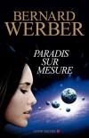 Paradis sur mesure - Werber Bernard - Libristo