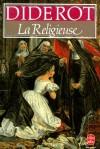 La Religieuse - La nature bafouées par la complaisance conjointe des familles et de l'église. - Diderot - Classique - DIDEROT - Libristo