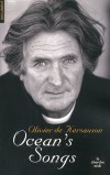 Ocean's Songs - Par Olivier de Kersauson - Loisirs, bateaux, voile - Kersauson (de) Olivier - Libristo