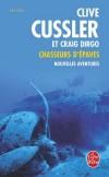 Chasseurs d'épaves - Nouvelles aventures - DIRGO Craig, Cussler Clive - Libristo