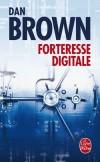 Forteresse digitale - TRANSLTR, le puissant ordinateur de décryptage, ne parvient pas à déchiffrer un nouveau code.-Par Dan Brown - Thriller  - Brown Dan - Libristo