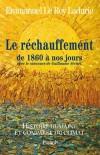 Histoire humaine et comparée du climat - TOME 3  - 1860-2008 - Emmanuel Le Roy Ladurie - Ecologie, climat - LE ROY LADURIE Emmanuel - Libristo