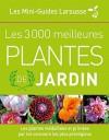 Les 3000 meilleures plantes de jardin - Dictionnaire de poche illustré répertoriant plus de 3000 plantes - Jardins, plantes - Collectif - Libristo