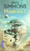 Hypérion - T1- Tandis que dans l'espace, la menace Extro plane, sept pèlerins partent à la découverte des secrets des mystérieux Tombeaux du Temps, sur Hypérion, la planète du Gritche.  - SIMMONS DAN  - Science fiction - Dan Simmons - Libristo