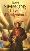 L'éveil d'Endymion - T1 -   Énée a seize ans. Elle vient de passer quatre ans sur la Terre, kidnapée. - SIMMONS DAN   - Science fiction - Dan Simmons - Libristo