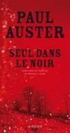 Seul dans le noir - Auster Paul - Libristo
