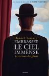 Embrasser le ciel immense - Le cerveau des génies   -   Daniel Tammet  -  Sciences, ethnologie - Tammet Daniel - Libristo