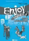 Enjoy 6e 2006 guide pédagogique + fiches classe  - Etudes, vie pratique - Collectif - Libristo
