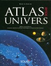 Atlas Solar Univers - Garlick Mark A., Dupas Alain - Libristo