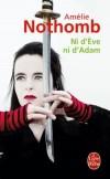 Ni d'Eve ni d'Adam -  Amélie Nothomb  -  Roman - Nothomb Amélie - Libristo