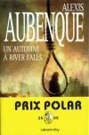 Un automne à River Falls - Aubenque Alexis - Libristo