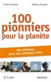 100 pionniers pour la planète - Caudrelier Dimitri, Roynette Matthieu - Libristo