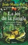 La loi de la jungle -   Compétition pour la lumière dans la forêt où les arbres les plus chétifs meurent étouffés par les plus forts - Philosophie, sociologie - Pelt Jean-Marie - Libristo