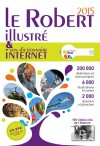 LE ROBERT ILLUSTRE & SON DICTIONNAIRE INTERNET 2015 -   Le Robert -  Dictionnaires, langues - Collectif - Libristo