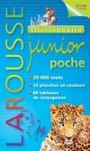 Larousse Junior Poche - 7/11ans - CE/CM -  Nouvelle édition -  20 000 mots - 32 planches en couleurs, 80 tableaux de conjugaison - Dictionnaire, langue, français - Collectif - Libristo