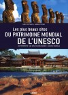 Les plus beaux sites du patrimoine mondial de l'Unesco - Rassemble environ 800 sites dans 135 pays et englobe simultanément l'histoire de l'humanité et celle de la Terre - Par Marco Cattaneo - Nature, pays, voyages, sites - Collectif - Libristo