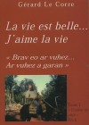 La vie est belle... J'aime la vie T1 - Couleur de piste - Le Corre Gérard - Libristo