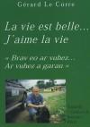 La vie est belle... J'aime la vie T2 - Couleur de brousse - Le Corre Gérard - Libristo