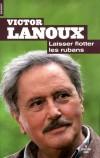 Laisser flotter les rubans - Lanoux Victor - Libristo