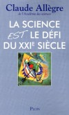 La science est le défi de XXIe siècle - Que nous réserve l'avenir ? - Claude Allègre - Philosophie - Allègre Claude - Libristo