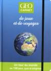 Carnet de jeux et de voyages GEO - Collectif - Libristo