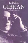 Khalil Gibran - Oeuvres complètes - Gibran Khalil, Najjar Alexandre - Libristo