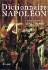Dictionnaire Napoléon - Jean Tulard -  Histoire, dictionnaire - Collectif, TULARD Jean - Libristo