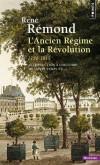 Introduction à l'histoire de notre temps - T1 - L'Ancien Régime et la Révolution, 1750-1815 -  René Rémond - Histoire, France  - Remond/remond (dir.) - Libristo