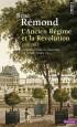 Introduction à l'histoire de notre temps - T1 - L'Ancien Régime et la Révolution, 1750-1815 -  René Rémond - Histoire, France
