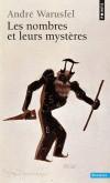 Les nombres et leurs mystères - Après un demi-siècle, cet ouvrage, devenu un classique, n'a rien perdu de son intérêt et de son charme.  - André Warusfel - Mathématiques, philosopie - Warusfel Andre - Libristo