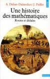 Une histoire des mathématiques. Routes et dédales  - Jeanne Peiffer, Amy Dahan Dalmedico - Mathématiques - Peiffer/dahan-dalmed - Libristo