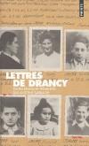 Lettres de Drancy   -   130 lettres de déportés juifs - Antoine Sabbagh -  Histoire, témoignages, guerre de 1939 à 1945 - Collectif - Libristo
