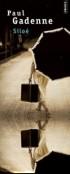 Siloé  -  Ce premier roman transpose une expérience vécue, celle du sanatorium. - Paul Gadenne  -  Roman