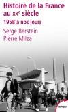 Histoire de la france au xxe siecle - T03 -  1958 à nos jours - Analyse des stratégies appliquées par tous les présidents de la Ve République - depuis Charles de Gaulle jusqu'à Nicolas Sarkozy - BERSTEIN SERGE MILZA PIERRE- Histoire, France - Berstein - Libristo