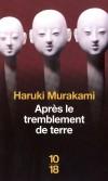 Après le tremblement de terre -Un mois après le tremblement de terre de Kobe en 1995 - MURAKAMI HARUKI  - Roman historique, Japon - Murakami Haruki - Libristo
