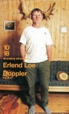 Doppler - Le bonheur est dans la forêt... Le parcours singulier et atypique de Doppler - LOE ERLEND  - Roman - Loe Erlend - Libristo