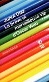 La brève et merveilleuse vie d'Oscar Wao - La saga tragi-comique d'une famille dominicaine émigrée aux Etats-Unis - DIAZ JUNOT  - Roman - Diaz Junot - Libristo