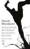 Autoportrait de l'auteur en coureur de fond -  Haruki Murakami  (né à Kyoto le 12 janvier 1949) - Ecrivain japonais contemporain. - Haruki Murakami -  Autobiographie - Murakami Haruki - Libristo