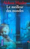 Le meilleur des mondes - Aldous Huxley - Science fiction, classique - Huxley Aldous - Libristo