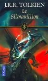 Le Silmarillion -  Les Premiers Jours du Monde étaient à peine passés quand Fëanor, le plus doué des elfes, créa les trois Silmarils. - J.R.R. Tolkien -  Science Fiction, fantastique - Tolkien J r r - Libristo