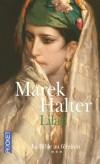 La bible au féminin  - T3  - Lilah - Femme de Moïse, luttait contre le racisme et l'ostracisme, Lilah, sœur d'Ezra, entre en guerre contre l'extrémisme religieux  - HALTER MAREK - Biographie, religions - HALTER Marek - Libristo