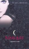 La maison de la nuit  - T01 - Marquée - Zoey, une lycéenne de 16 ans, découvre un soir qu'elle porte la marque. - CAST P.C. CAST KRISTIN  - Fantastique, jeunesse, à partir de 12 ans - Cast P.c. - Libristo