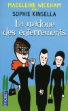 La Madone des enterrements - WICKHAM MADELEINE, KINSELLA SOPHIE, SIBONY JULIE -  Roman, humour - Wickham Madeleine - Libristo